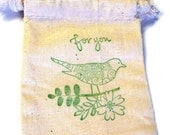 6 Muslin Bags, Green For You Bird on a Branch, Gift Bags, Packaging, 3x4 Inches, Hand Stamped, Party Favor Bags