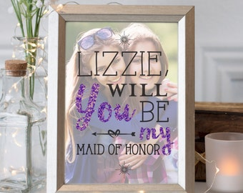 Maid of Honor Proposal Gift, Sister Gift, Best Friend Photo Quote, Will You Be My Maid of Honor, Bridal Party Gifts  // W-Q33-1PS QQ5 03P