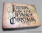 Vintage Christmas Stamp - Rubber Christmas Stamp - Friends Are the Magic of Christmas Mounted Rubber Stamp - PSX Stamp F-1668 - Rubber Stamp