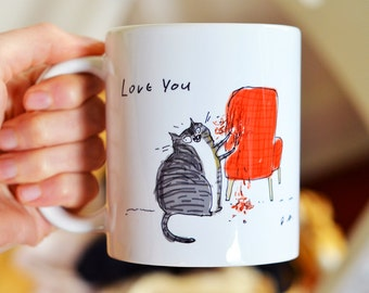 Funny Cat Mug - Love You, Chair Rip - Bad Cat - Valentine Gift for Cat Mom or Cat Dad - ON SALE