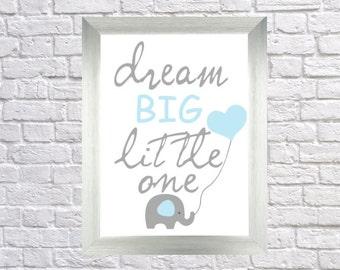 Printable Elephant with Heart Balloon, Dream Big Little One, Light Blue Nursery Printable, Digital Download Print, DIY Art Print