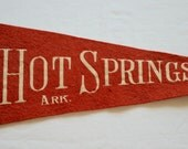 Vintage HOT SPRINGS ARKANSAS felt pennant souvenir