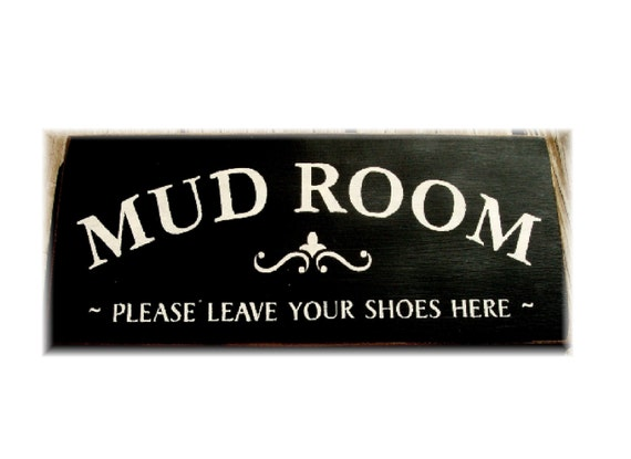 Mud Room Please Leave Your Shoes Here Primitive Wood Sign