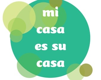 mi casa Print- INSTANT DOWNLOAD