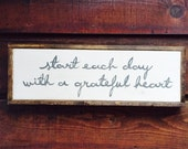 """Hand Painted - Start each day with a grateful heart - 9""""x25"""" -Distressed - Home Decor"""