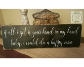 Handpainted Die a Happy Man sign