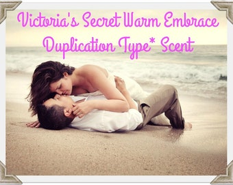 WARM EMBRACE Scented Soy Wax Melts Tarts - VS Duplication Type* Scent - Seductive - Floral -  Highly Scented - Hand Poured Handmade In UsA