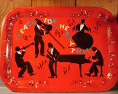 Vintage Metal Jazz Tray /   New Orleans /Reach for the Rhythm / 12 1/2 by 17 1/2 inches