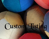 CUSTOM ORDER Fabric Ball