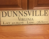 City, State, Longitude and Latitude GPS Destination Wood Custom Hand-painted Sign