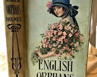 Antique book romantic pink flowers, English Orphans, F. Earl Christy, pretty display book romantic display book illustrated book, gift book