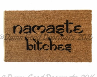 Namaste Bitches™ Sassy Yoga doormat welcome outdoor coir eco friendly