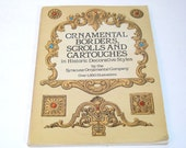 Ornamental Borders, Scrolls and Cartouches by The Syracuse Ornamental Company, Vintage Book