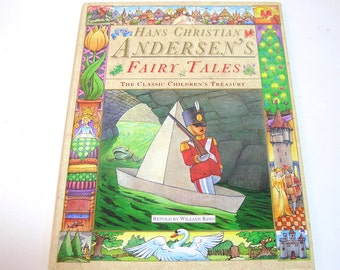 Hans Christian Andersen's Fairy Tales, The Classic Children's Treasury Retold By William King, Vintage Book
