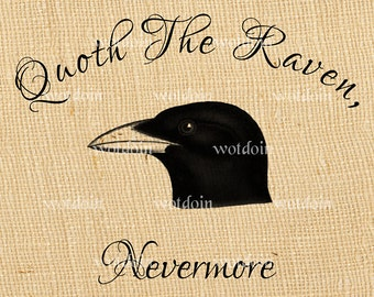 The Raven Edgar Allen Poe Nevermore Quote Printable Image Transfer Gothic Horror Story Steampunk Halloween