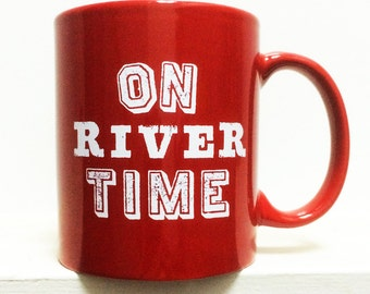 On River Time Coffee Mug-RED