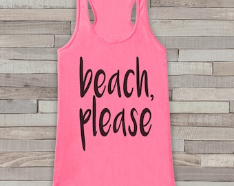 Beach Please - Summer Tank Top - Funny Beach Tank - Surf Tank - Vacation Tank - Boho Tank - Bathing Suit Cover Up - Bikini Cover Up