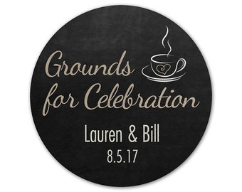 Personalized Wedding Stickers - Grounds for Celebration - Chalkboard Stickers - Favor Stickers - Wedding Labels - Coffee Favors
