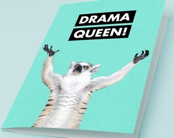 Printable Greeting Card DRAMA QUEEN! Funny Lemur in a Dramatic Pose Cute Hilarious Animal Print Instant Download JPG files 5x7 inch 4x6 3x5