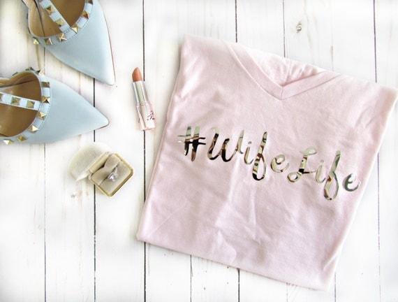 Wife Life Cotton Tee bride Tribe Bridal Bachelorette Bridesmaid white blue gray pink wedding tee shirt t-shirt