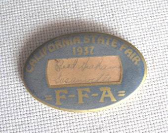1937 California State Fair F-F-A Name Badge Pin
