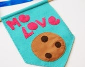 Me Love Cookies Blue Mini Banner Flag Decoration Home Fun Novelty Gift Felt Art Food Wall Hanging