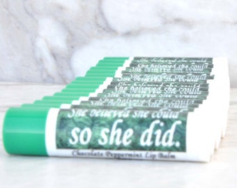 Lip Balm - She Believed She Could So She Did