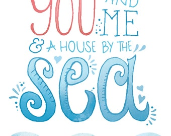 You and Me and a House By the Sea, Art Illustration Print, Ocean Waves, Valentine