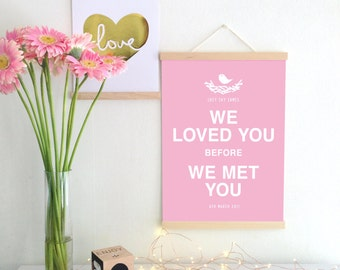 We Loved You Custom Print