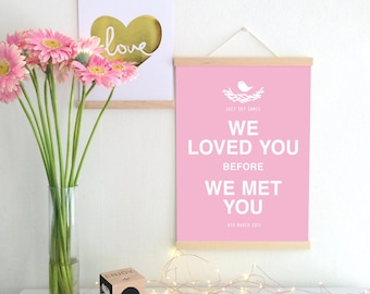 We Loved You Custom Print
