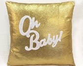 Oh Baby Gold And White Pillow Cover. Chic Children Room Nursery Sparkling Decorative Cushion Cover. Valentine Gift Baby Shower Gift