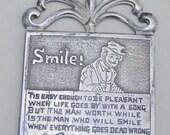 Vintage Smile Pendant...Unique Saying . Large Pendant . Silver Plated