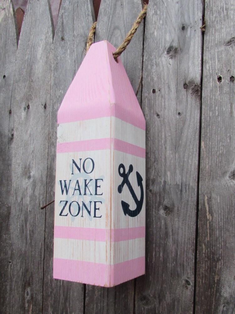 No Wake Zone Buoy No Wake Zone Sign Handmade By