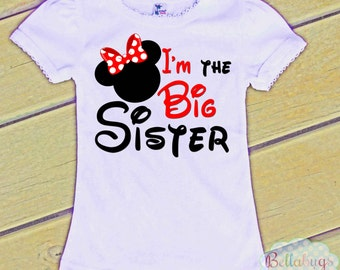 I'm the Big Sister Minnie Mouse - Bodysuit or Tshirt - Girl Shirt - New Baby
