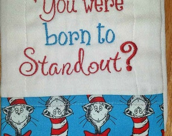 Dr. Seuss Burp Cloth - Why fit in when you were born to stand out - Saying - Baby Burp Cloth