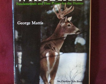 "Vintage, classic book- ""Whitetail"" Mattis, 1969- the ""Bible"" for deer hunting!"