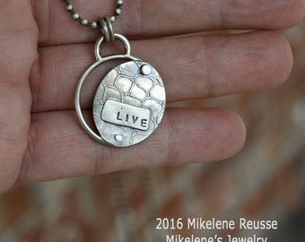 Live Charm .... sterling silver Pendant contemporary METALSMITH Artisan jewelry by Mikelene