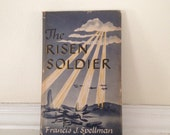 Vintage Relgious Book Autographed by Cardinal Spellman, Francis Spellman, The Risen Soldier, 1944,