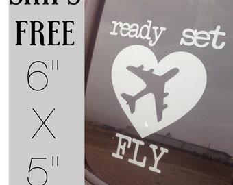 Ready Set Fly Decal - Flight Bag Sticker - Gift for Pilots - Ready to Ship - Car Decal - Bumper Sticker - Pilot Life - Flight Attendant