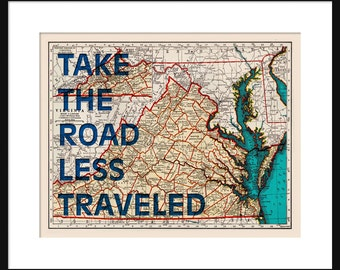 Virginia Map Print - Take The Road Less Traveled - Typography