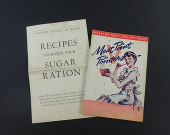 Two Vintage Recipe Booklets - WWII 1940s Era - Sugar Rationing Meat Pointers - Victory at Home USA
