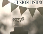 Custom birthday banner and cake bunting for Debbie