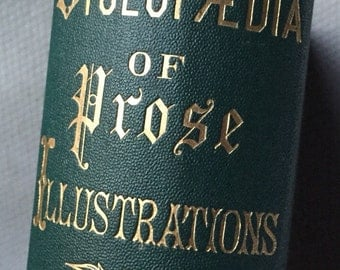 1870 New Cyclopaedia of PROSE Illustrations, antique book excellent condition704 pages