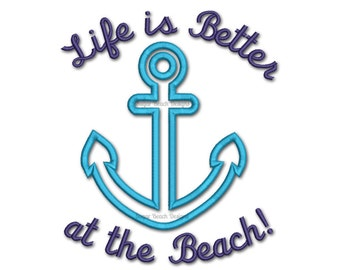 Life is Better at the Beach - Machine Applique Embroidery Design - 4 Sizes (113)