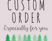 Custom Order for Andrea: personalized handcrafted with love stamp