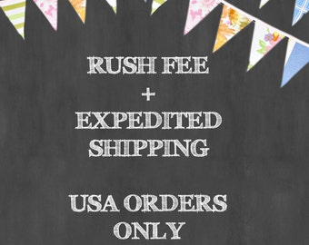 USA ORDERS ONLY - Rush Fee + Upgrade to Expedited Shipping