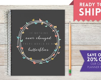 2018 Weekly Planner, Ready-to-Ship, Weekly Planner, Butterfly Quote