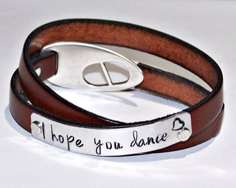 I hope you dance Cognac Brown Wrap Leather Bracelet or Personalize - Your Choice of Words - Hand Stamped - Metal Stamped - Daughter's Gift