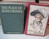 Half A Rogue Harrison Fisher illustrations & The Place Of Honeymoons by Harold MacGrath 2 Vintage Novels