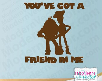 Toy Story Woody And Buzz Lightyear Quote Vinyl Wall Decal Youu0027ve Got A  Friend Part 88